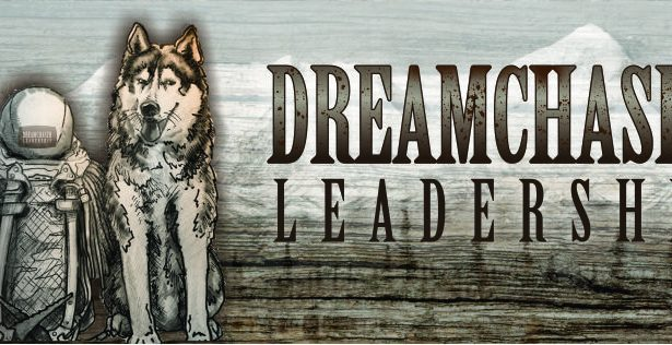 Dreamchaser Leadership